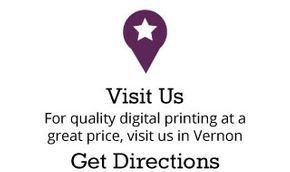 Visit Us | For quality digital printing at a great price, visit us in Vernon - Get Directions
